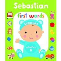 First Words Sebastian