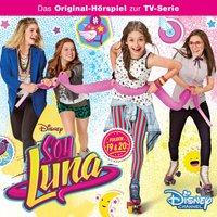 Soy Luna: Hörspiel zur Serie (Folge 19 – 20)