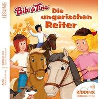 Bibi & Tina: Hörbuch Die ungarischen Reiter
