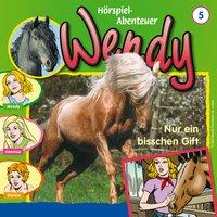 Wendy: Nur ein bisschen Gift (Folge 5)