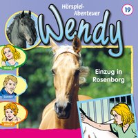 Wendy: Einzug in Rosenborg (Folge 19)