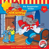 Benjamin Blümchen: Die Gespensterkinder (Folge 97)