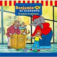 Benjamin el Elefante: El ladrón de plátanos