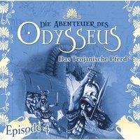 Die Abenteuer des Odysseus: Das trojanische Pferd (Folge 4)