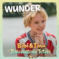 Bibi & Tina: Single Wunder