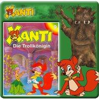 Xanti: Die Trollkönigin (Folge 9)