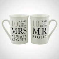10 Years Of Mr Right and Mrs Always Right Mugs - Mugs Gifts