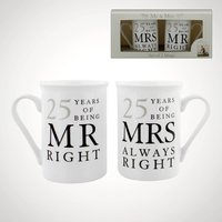 25 Years of Being Mr Right and Mrs Always Right Mugs - Mugs Gifts