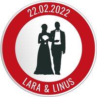 Ideales Geschenk zur Hochzeit - Rundes Verkehrsschild mit individuellem Text