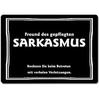 Schwarzer Humor - Freunde des gepflegten SARKASMUS - Rechnen Sie beim Betreten..