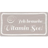 "Maritimes Schild ""Vitamin See"" 200x100 mm taupe small"