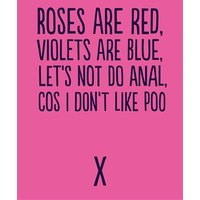 'Lets Not Do Anal Cos I Don't Like Poo