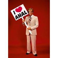 'I Love Anal