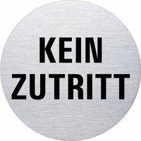 Ofform Edelstahlschild - Kein Zutritt
