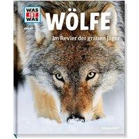 Tessloff Wölfe. Im Revier der grauen Jäger WWW