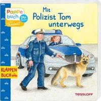 Mit Polizist Tom unterwegs
