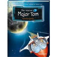 Der kleine Major Tom Kometengefahr Band 4