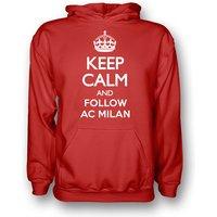 Keep Calm And Follow Ac Milan Hoody (red) - Kids