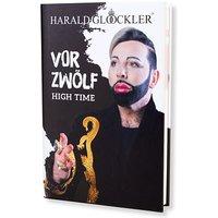 Harald Glööckler Buch Vor Zwölf: High Time
