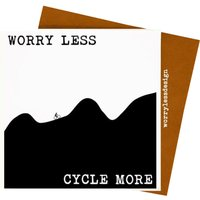 Worry Less Designs Worry Less Cycle More Greeting Card   Gifts