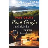 Buch - Pinot Grigio stand nicht im Testament
