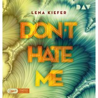 Don`t HATE me (Teil 2), 2 Audio-CD, Hörbuch
