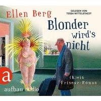 Blonder wird`s nicht, 3 MP3-CDs Hörbuch