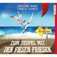 Zum Teufel mit den fiesen Friesen, 4 Audio-CDs Hörbuch