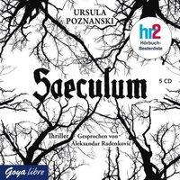Saeculum, 5 Audio-CDs Hörbuch