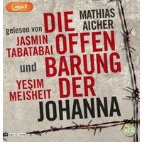 Die Offenbarung der Johanna, 2 Audio-CD, Hörbuch