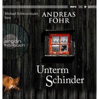 Unterm Schinder, 1 Audio-CD, Hörbuch