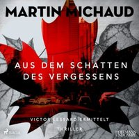 Aus dem Schatten des Vergessens, 2 Audio-CD, Hörbuch