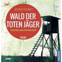 Wald der toten Jäger, 1 MP3-CD Hörbuch