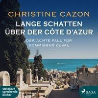 Lange Schatten über der Côte d`Azur, 1 Audio-CD, Hörbuch