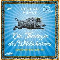 Die Theologie des Wildschweins Hörbuch