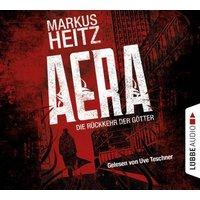 Aera - Die Rückkehr der Götter, 6 Audio-CDs Hörbuch