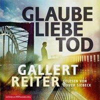 Glaube Liebe Tod, 2 MP3-CDs Hörbuch