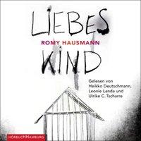 CD L. Landa/ H. Deutschmann/ U.C. Tscharre - Romy Hausmann: Liebes Kind Hörbuch