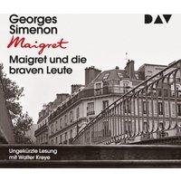 Maigret und die braven Leute, 4 Audio-CD Hörbuch