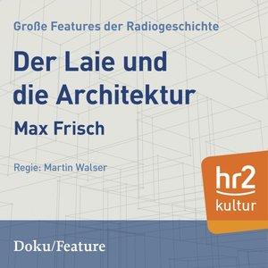 Der Laie und die Architektur im radio-today - Shop