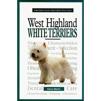Image of A new owner's guide to West Highland white terriers - Dawn Martin