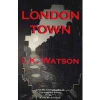 Image of London Town - I K Watson