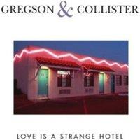 Image of Clive Gregson/Christine Collister - Love Is a Strange Hotel