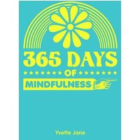 Image of 365 days of mindfulness - Yvette Jane