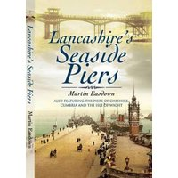 Image of Lancashire's Seaside Piers - Martin Easdown