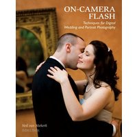 Image of On-camera flash techniques for digital wedding and portrait photography - Neil van Niekerk