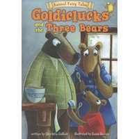 Image of Goldiclucks and the three bears - Charlotte Guillain