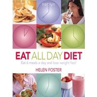 Image of Eat all day diet - Helen Foster