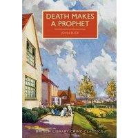 Image of Death makes a prophet - John Bude