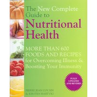 Image of The new complete guide to nutritional health - Pierre Jean Cousin|Kirsten Hartvig|Pierre Jean Cousin
